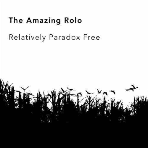 The Amazing Rolo - Relatively Paradox Free