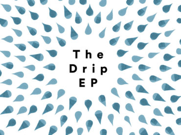 The Drip EP